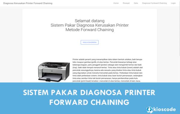 Sistem Pakar Diagnosa Kerusakan Printer Berbasis Web Dengan Metode Forward Chaining